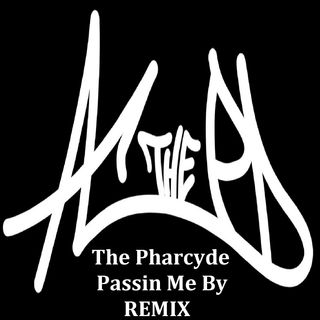 The Pharcyde and A.C. The P.D. - Passin Me By - AC The PD remix - HipHop Philosophy Radio exclusive