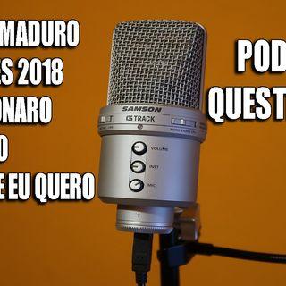 Nicolás Maduro - Eleições 2018 - Bolsonaro e o Brasil Que Eu Quero