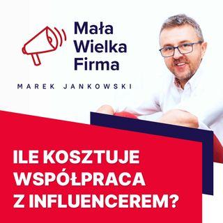 273: Współpraca z influencerami – Kamil Bolek