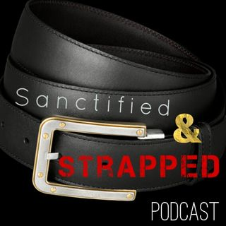 Sanctified & Strapped