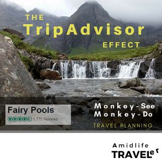 The TripAdvisor Effect:  Can We Trust Online Reviews & the Myth of Scotland's Fairy Pools