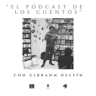 'El Podcast de los Cuentos' Ep. 1 - Piloto