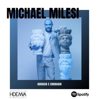 Michael Milesi. Audacia e coraggio