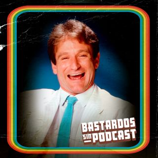 E10: ROBIN WILLIAMS