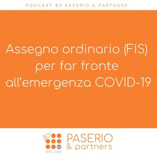 Assegno ordinario (FIS) per far fronte all'emergenza COVID-19