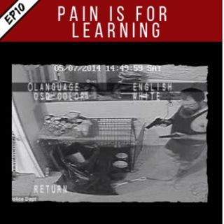 EP10: Pain is for Learning