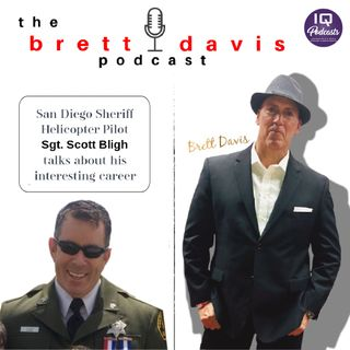 Sgt. Scott Bligh on The Brett Davis Podcast Ep 200