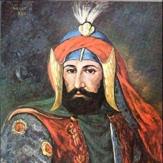 En Güçlü Osmanlı Padişahı: IV. Murad