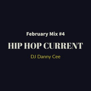 February 2019 Hip Hop & RNB MIX 4 DJ Danny Cee