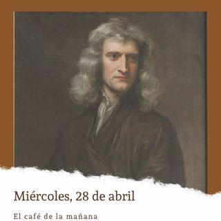 Miércoles, 28 de abril. Newton presenta los 'Principia'