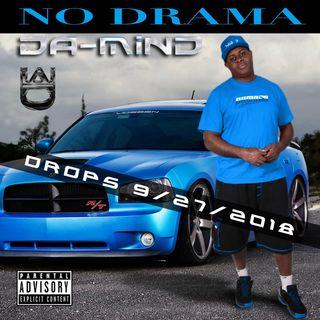 Da Mind- No Drama