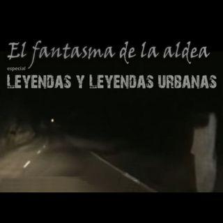 Episodio 1 - Leyendas y leyendas urbanas