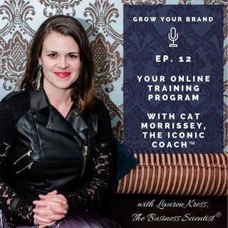 Create Your Online Training Program with Cat Morrissey, The Iconic Coach™
