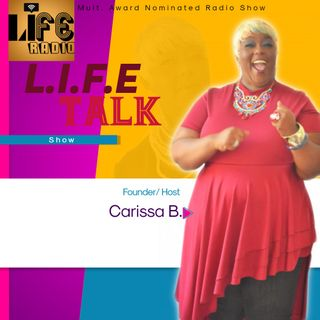 Life Talk Radio Show- Guest- Jackie Henry