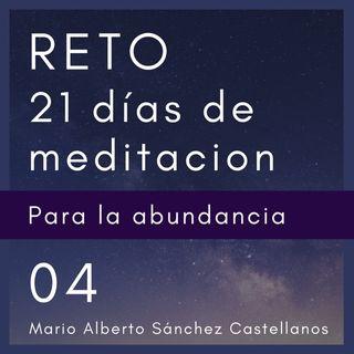 Día 4 del Reto de 21 días de Meditación para la Abundancia