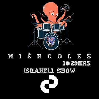 IsraHell Show miercoles 06102021