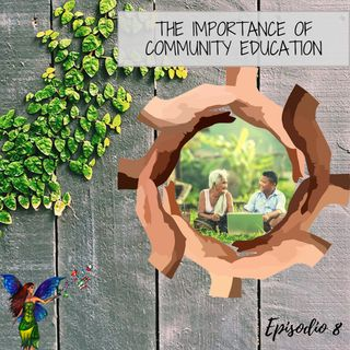 The Importance of Community Education