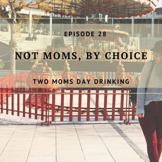 Not Moms, By Choice