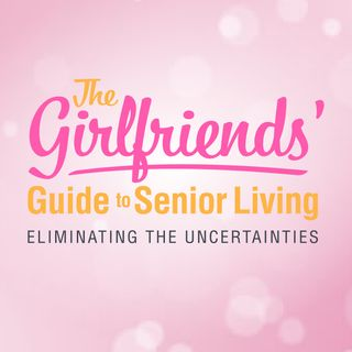 The Girlfriends Guide to Senior Living
