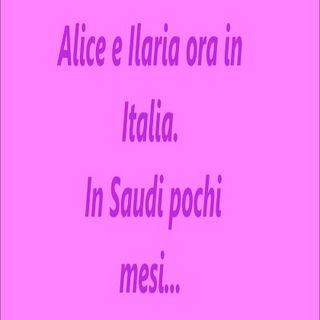 Alice & Ilaria ora in Italia - In Saudi pochi mesi Tempo vissuto in Arabia Saudita - intervista doppia