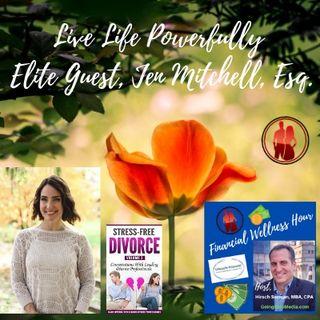 Elite, Jen Mitchell, Esq.,  Live Life Powerfully