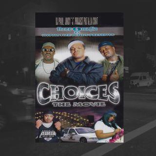 60: Choices (Three Six Mafia ft. Brandon Soderberg)