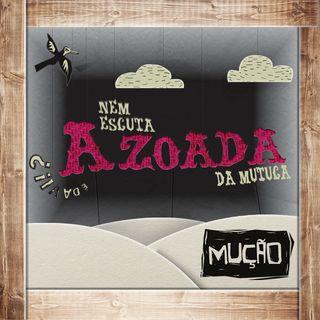 Nem Escuta a Zoada da Mutuca - 11.12.2012