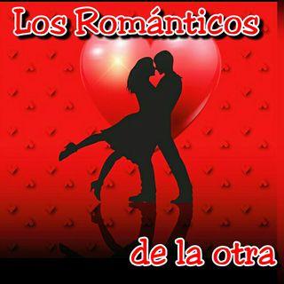 LOS ROMANTICOS DE LA OTRA  - 58