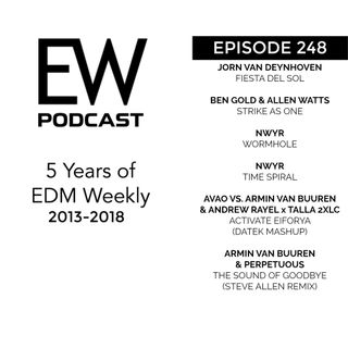 EDM Weekly Episode 248