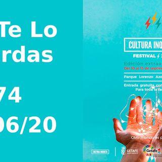 Festivales | No te lo pierdas 74 (25/06/20)