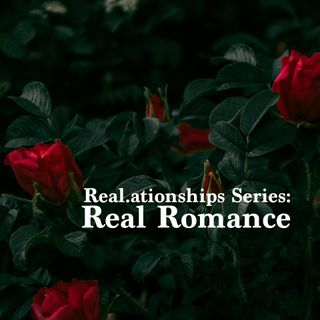Real.ationships Series - Real Romance - Pr Andy Yeoh & Kanesh Fisherman (Acts Teens Chat! Takeover)
