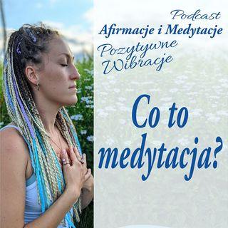 Co to medytacja?