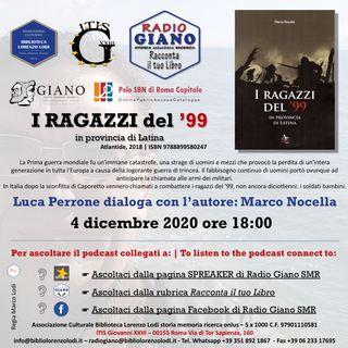 I RAGAZZI DEL '99 IN PROVINCIA DI LATINA | Luca Perrone dialoga con l'autore : Marco Nocella