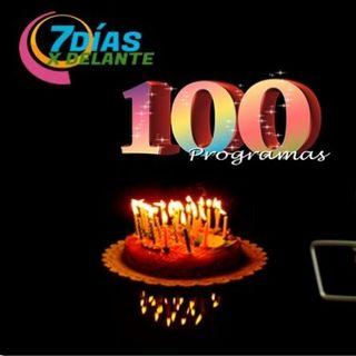 El número 100 - 7 Días X Delante - 30112020