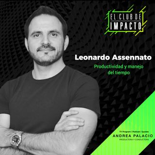 Productividad y manejo del tiempo   Leonardo Assennato   E10 T3