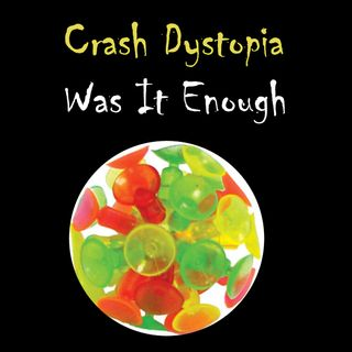 Crash Dystopia Was It Enough