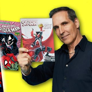 #301: Legendary comic book artist Todd McFarlane on Spawn, Venom, and Spider-Man!