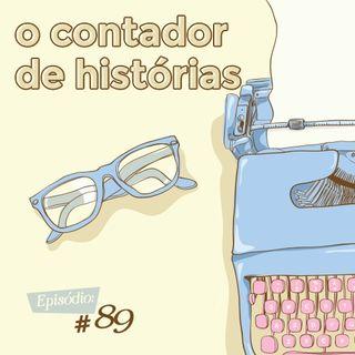 Troca o Disco #89: Contador de histórias