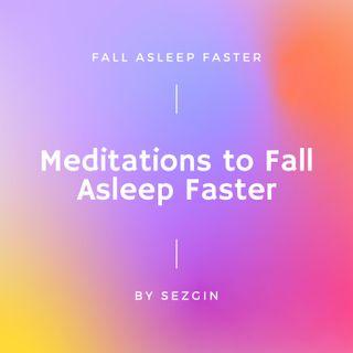 Fall asleep faster S1-E1