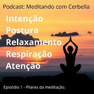 Podcast Meditando com Cerbella - Episódio 1