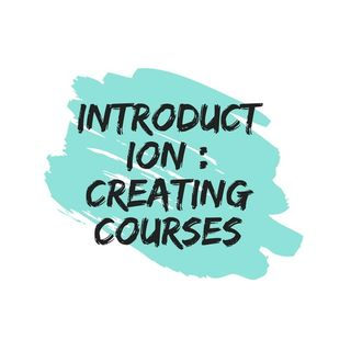 Introduction | Creating Courses
