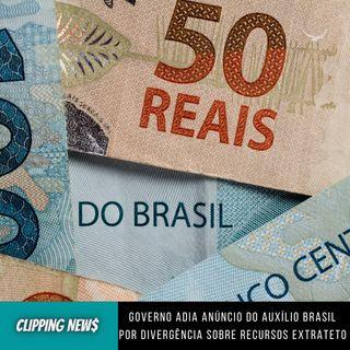 Governo adia anúncio do Auxílio Brasil por divergência sobre recursos extrateto