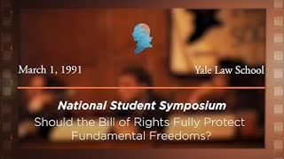 Panel I: Should the Bill of Rights Fully Protect Fundamental Freedoms? [Archive Collection]