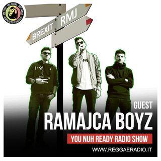 You nuh ready Radio show - Pt.1 - S.11 - Guest: Ramajca boyz
