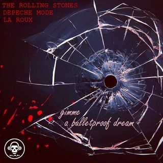 Kill_mR_DJ - Gimme A Bulletproof Dream (Rolling Stones vs Depeche Mode vs La Roux)