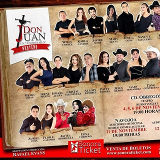 Don Juan un tenorio muy norteño [PODCAST]