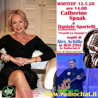 Catherine Spaak e Daniele Sportelli ospiti di Alex Achille in Red Zone by Radiochat.it