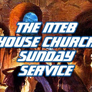 NTEB HOUSE CHURCH SUNDAY MORNING SERVICE: Much Needed Lessons For Christian End Times Living As Found In The Battle Of Jericho In Joshua 6