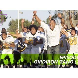 Girdiron Gang (2006)