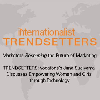 TRENDSETTERS: Vodafone's June Sugiyama Discusses Empowering Women and Girls through Technology